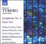 Marcel Tyberg: Symphony No. 3; Piano Trio