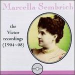 Marcella Sembrich: The Victor Recordings - Emilio de Gogorza (baritone); Emma Eames (soprano); Frank La Forge (piano); Marcella Sembrich (piano); Marcella Sembrich (vocals); Victor Orchestra
