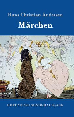 Marchen - Hans Christian Andersen