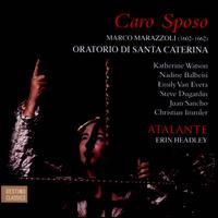 Marco Marazzoli: Caro Sposo - Oratorio di Santa Caterina - Atalante; Atalante (choir, chorus); Erin Headley (conductor)