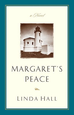 Margaret's Peace - Hall, Linda