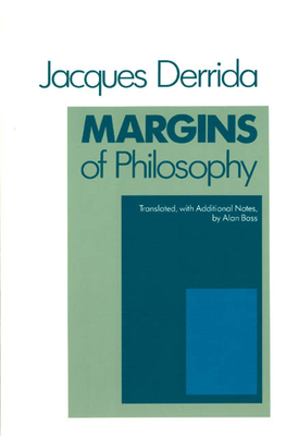 Margins of Philosophy - Derrida, Jacques, Professor, and Bass, Alan (Translated by)