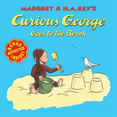 Margret & H.A. Rey's Curious George Goes to the Beach - Rey, Margret, and Rey, H. A.
