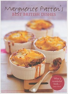 Marguerite Patten's Best British Dishes - Patten, Marguerite, OBE