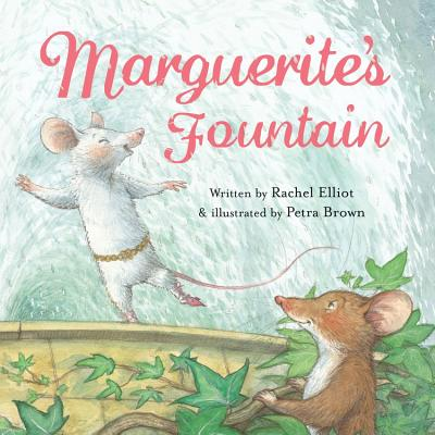 Marguerite's Fountain - Elliot, Rachel