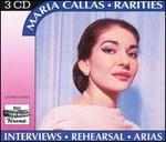 Maria Callas Rarities: Interviews, Rehearsal, Arias