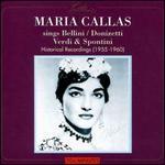 Maria Callas Sings Bellini, Donizetti, Verdi & Spontini