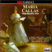 Maria Callas Sings Operatic Arias - Maria Callas (soprano); Nicolai Gedda (tenor); René Duclos Choir (choir, chorus)