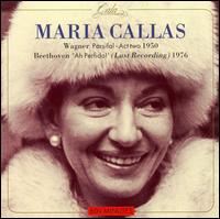 Maria Callas sings Parsifal and Ah Perfido! - Africo Baldelli (vocals); Anna Maria Canali (vocals); Giuseppe Modesti (vocals); Liliane Rossi (vocals);...