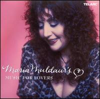 Maria Muldaur's Music for Lovers - Maria Muldaur