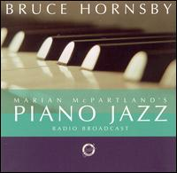Marian McPartland's Piano Jazz with Guest Bruce Hornsby - Marian McPartland / Bruce Hornsby