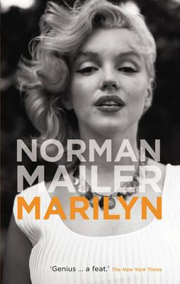 Marilyn: A Biography - Mailer, Norman