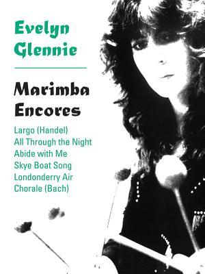 Marimba Encores - Glennie, Evelyn (Composer)