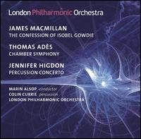 Marin Alsop Conducts MacMillan, Adès & Higdon - Colin Currie (percussion); London Philharmonic Orchestra; Marin Alsop (conductor)
