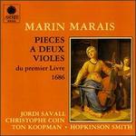 Marin Marais: Pieces a deux violes du premier livre, 1686