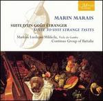Marin Marais: Suite to Suit Strange Tastes