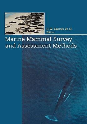 Marine Mammal Survey and Assessment Methods - Laake, J L (Editor)