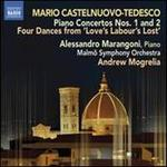 Mario Castelnuovo-Tedesco: Piano Concertos Nos. 1 and 2
