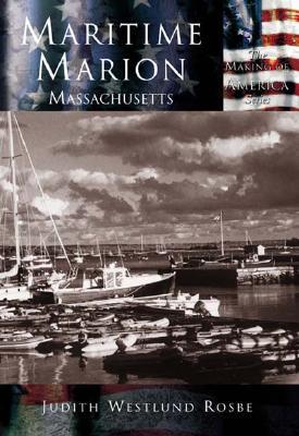 Maritime Marion - Rosbe, Judith Westlund