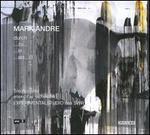Mark Andre: durch; ...zu...; ...in; ...als...II