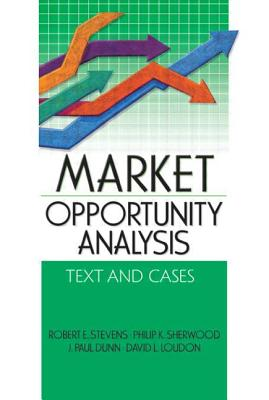 Market Opportunity Analysis: Text and Cases - Stevens, Robert E