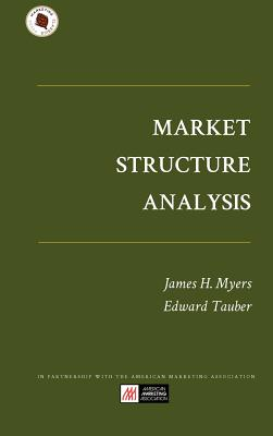 Market Structure Analysis - Myers, James H, and Tauber, Edward