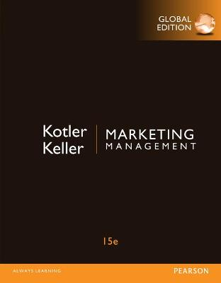 Marketing Management - Kotler, Philip, Dr., and Keller, Kevin Lane