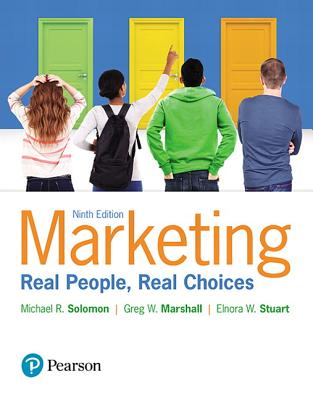 Marketing: Real People, Real Choices, Student Value Edition - Solomon, Michael, and Marshall, Greg, and Stuart, Elnora
