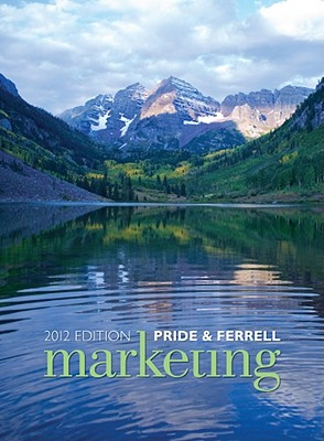Marketing - Pride, William M, and Ferrell, O C