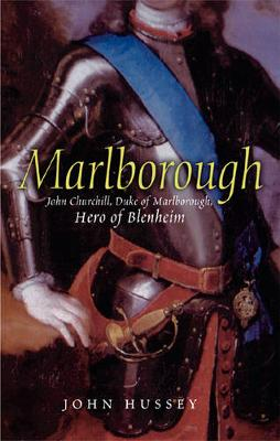 Marlborough: The Hero of Blenheim - Hussey, John