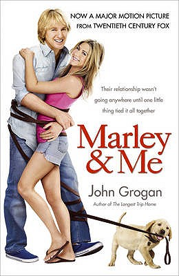 Marley and Me: Life and Love with the World's Worst Dog - Grogan, John