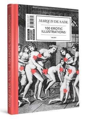 Marquis de Sade: 100 Erotic Illustrations: English Edition -