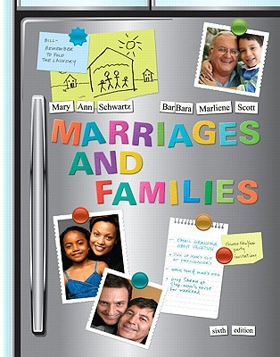 Marriages and Families: Diversity and Change - Schwartz, Mary Ann, and Scott, Barbara Marliene