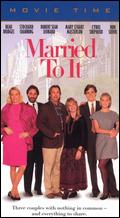 Married to It - Arthur Hiller