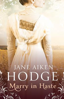 Marry in Haste - Hodge, Jane Aiken