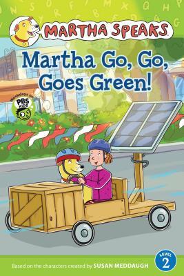 Martha Speaks: Martha Go, Go, Goes Green! (Reader) - Meddaugh, Susan