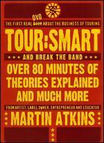 Martin Atkins: Tour - Smart and Break the Band