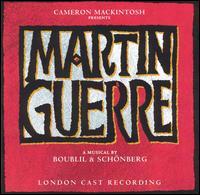 Martin Guerre [London Cast Recording] - London Cast Recording
