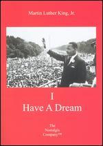 Martin Luther King, Jr.: I Have a Dream