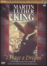 Martin Luther King, Jr.: I Have a Dream -