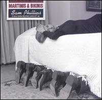 Martinis & Bikinis - Sam Phillips