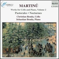 Martinu: Works for Cello and Piano, Vol. 2 - Christian Benda (cello); Sebastian Benda (piano)