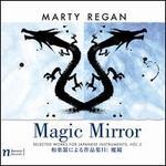 Marty Regan: Magic Mirror