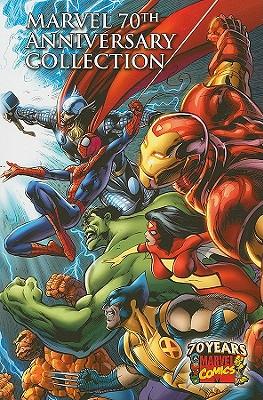 Marvel 70th Anniversary Collection - Thomas, John Rhett (Editor), and Youngquist, Jeff (Editor), and Beazley, Mark D (Editor)