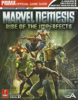 Marvel Nemesis: Rise of the Imperfects: Prima Official Game Guide - Anthony, Brad