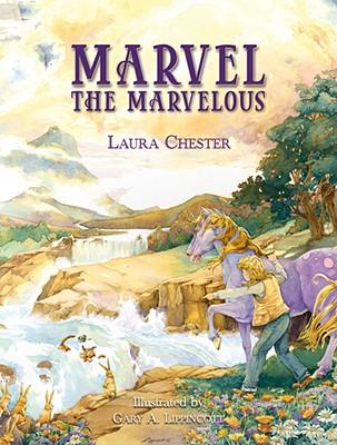 Marvel the Marvelous - Chester, Laura