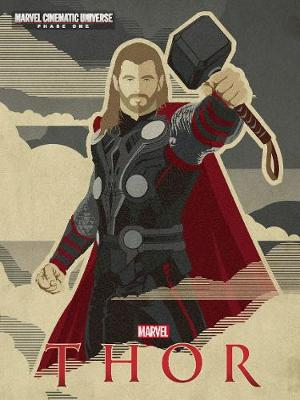 Marvel Thor: Marvel Cinematic Universe Phase 1 - Irvine, Alex (Adapted by)