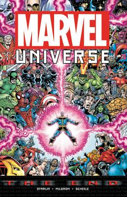 Marvel Universe: The End - Various Artists (Text by)