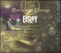 Marvelous Things - Eisley