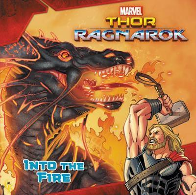 Marvel's Thor: Ragnarok: Into the Fire - Busse, R R